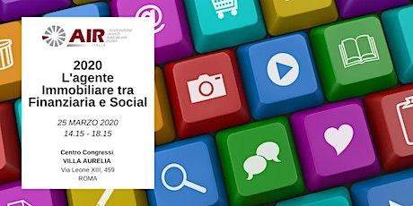 2020 L'Agente Immobiliare tra Finanziaria e Social biglietti