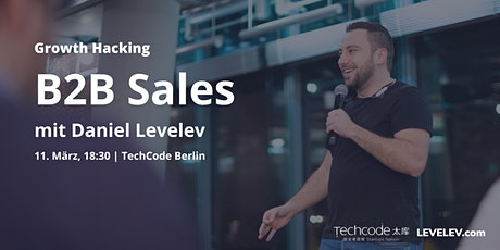 B2B Sales für  Startups, Mittelstand & Corporate mit Daniel Levelev Tickets