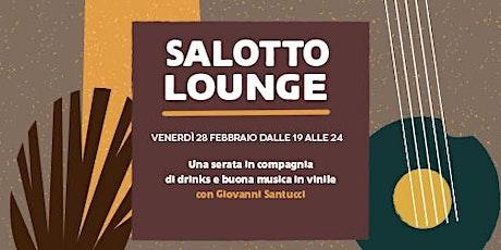 Salotto Lounge biglietti