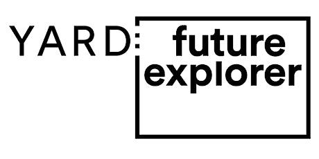 YARD: Future Explorer   M.O.O.CON x Zukunftsinstitut   München Tickets