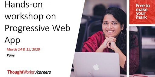 Hands-on workshop on Progressive Web App (PWA)
