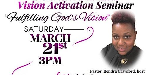 """""""Fulfilling God's Vision"""" Activation Seminar"""