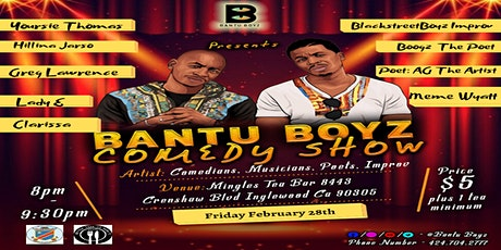 Bantu Boyz Comedy Show  tickets