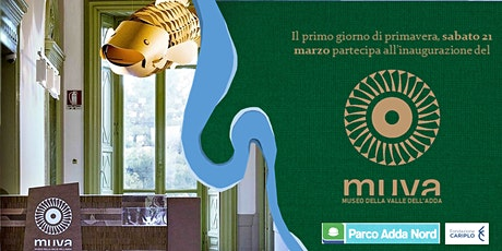 Inaugurazione MUVA presso Villa Gina, Trezzo sull'Adda, biglietti