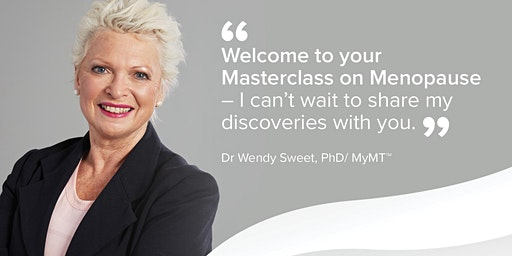 Your AUCKLAND Master-class on Menopause - by Dr Wendy Sweet