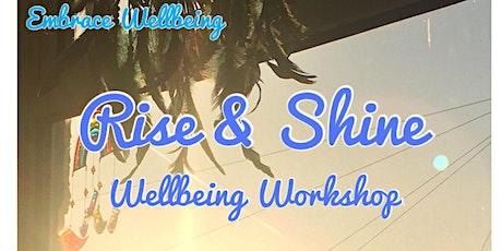 Rise & Shine Wellbeing Workshop tickets