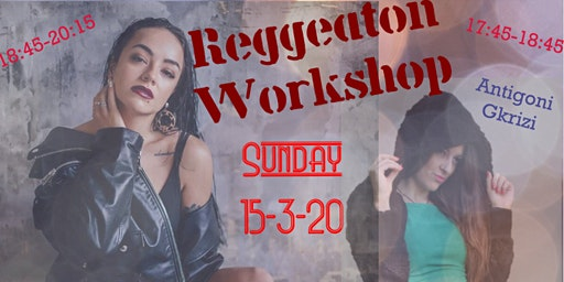 Reggeaton Workshop: Beginners and Advanced by Katerina and Antigoni