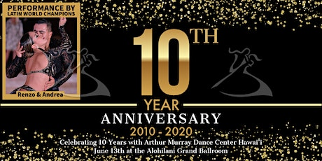Arthur Murray Hawai'i 10th Anniversary Celebration tickets