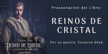 Presentación del libro: Reinos de Cristal (La comitiva del milagro) entradas