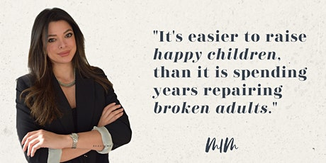 How To Raise Your Child To Be Wildly Successful & Happy! tickets