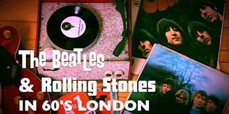 The Beatles & The Rolling Stones In 1960s London tickets
