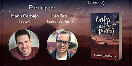 """Presentación del libro """"Cartas desde el Desierto"""" con Manu Carbajo entradas"""