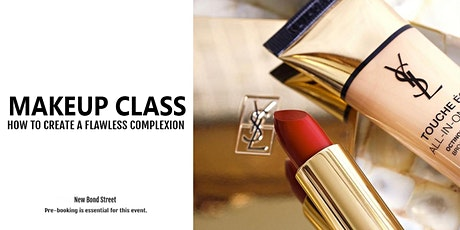 YSL Beauty Makeup Class: How To Create A Flawless Make-Up Complexion tickets