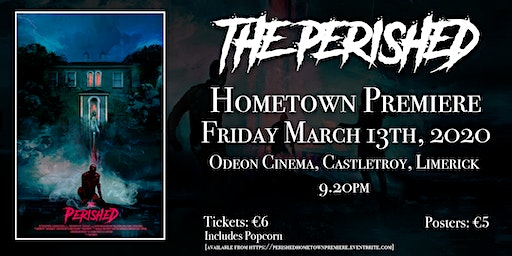 THE PERISHED HOMETOWN PREMIERE