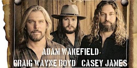 Craig Wayne Boyd  Adam Wakefield Casey James @Buck Lake Ranch Theatre tickets