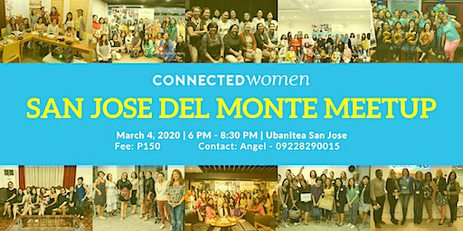 #ConnectedWomen Meetup - San Jose del Monte (PH) - March 4