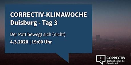 CORRECTIV-Klimawoche Duisburg: Der Pott bewegt sich (nicht) - Tag 3 Tickets