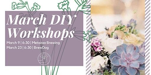 Spring Succulent Flower Arranging Workshop @ BrewDog (Pint included)