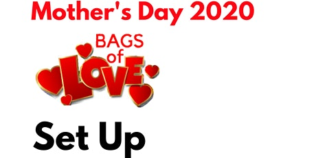 Bags of Love: Set Up Day tickets
