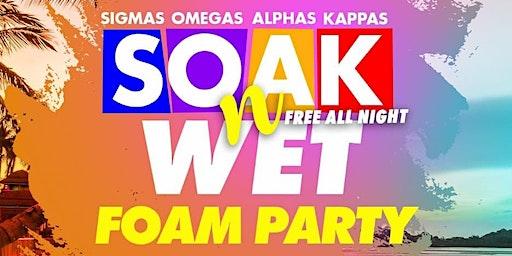 S.O.A.K. 'n' WET SPRING BREAK FOAM PARTY -Sun. Mar. 15th-