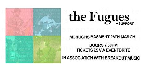 the Fugues Live at McHugh's, Belfast tickets