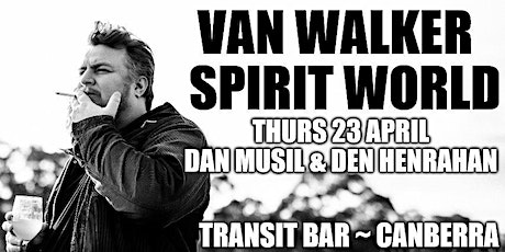Van Walker launches lead single Spirit World at Transit Bar tickets