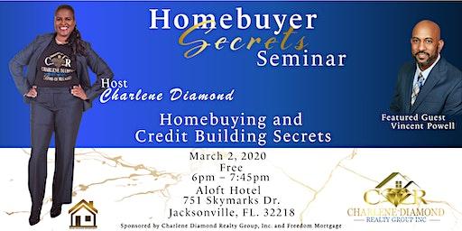 Homebuying  and Credit Building  Secrets Seminar