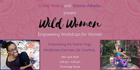 Wild Women - Empowering Workshops tickets