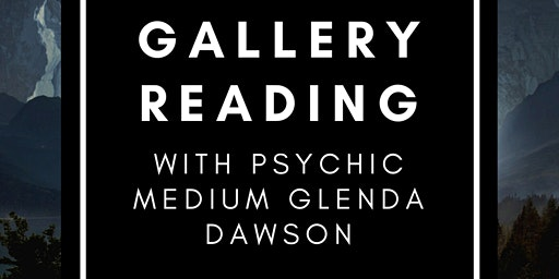 Gallery Reading with psychic medium Glenda Dawson