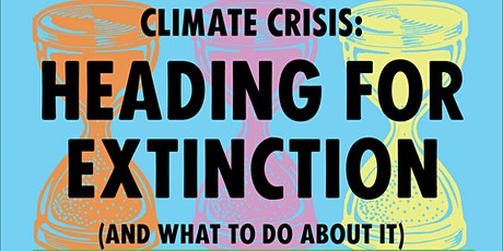 The truth about the climate crisis - and what we can do about it tickets