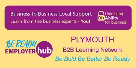 Be Ready Employer Hub - PLYMOUTH B2B Learning Network tickets