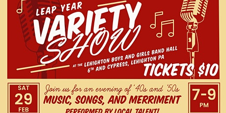 Leap Year Variety Show to Benefit Lehighton Boys and Girls Band tickets