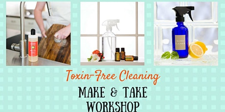Toxin-Free Cleaning Make & Take Workshop tickets