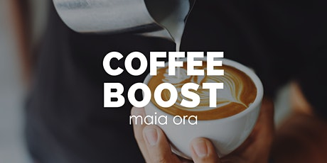 Coffee Boost  by Maia Ora billets