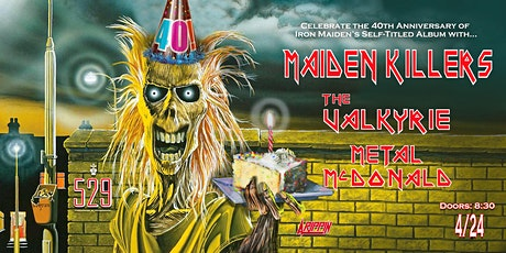 Maiden Killers Celebrates 40 Years of Iron Maiden's 1st Album tickets
