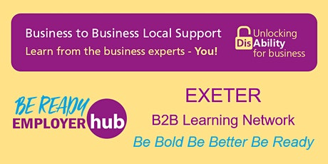 Be Ready Employer Hub - EXETER B2B Learning Network tickets
