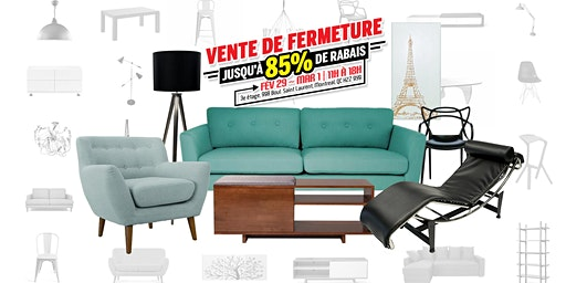 VENTE DE FERMETURE // Furniture Sale up to 85% off!