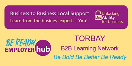 Be Ready Employer Hub - TORBAY B2B Learning Network tickets