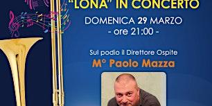 """""""Lona"""" in concerto"""