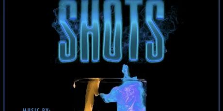 SHOTS tickets