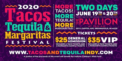 2020 Tacos, Tequila and Margaritas Festival - Indianapolis