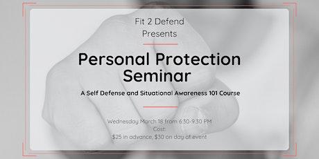 Personal Protection Self Defense Seminar tickets