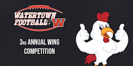 Watertown Gridiron 3rd Annual Wing Competition billets
