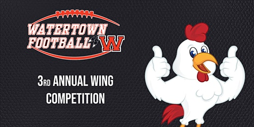 Watertown Gridiron 3rd Annual Wing Competition