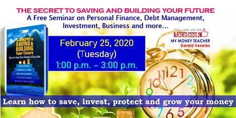 FREE INVESTMENT SEMINAR: SAVING AND BUILDING YOUR FUTURE tickets