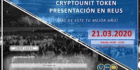 CRYPTOUNIT TOKEN PRESENTACIÓN EN REUS tickets