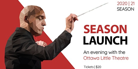 2020-21 Season Launch Fundraiser: An evening with the Ottawa Little Theatre tickets