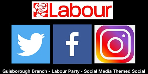 Social - Social Media - Labour Party - Guisborough Branch