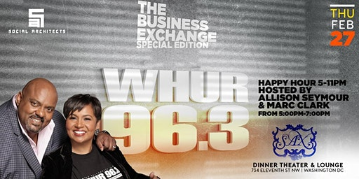 BUSINESS EXCHANGE HAPPY HOUR HOSTED BY WHUR