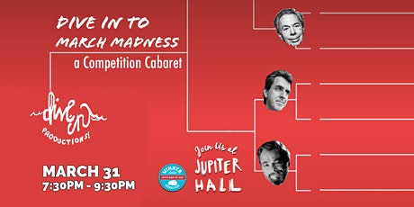 Postponed: Dive in to March Madness: A Competition Cabaret tickets